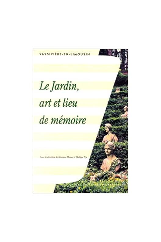 Le jardin, art et lieu de mémoire.