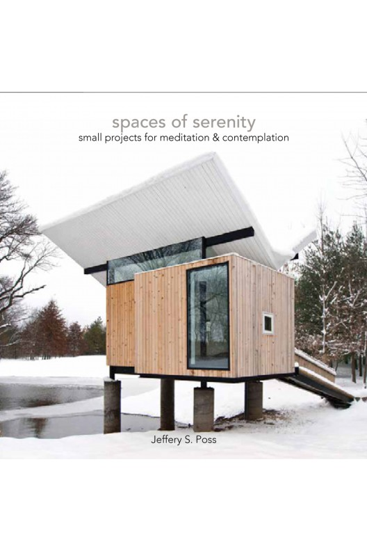 Spaces of Serenity - Small Projects for Meditation & Contemplation