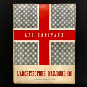 Les hôpitaux  / L'Architecture d'Aujourd'hui 1938