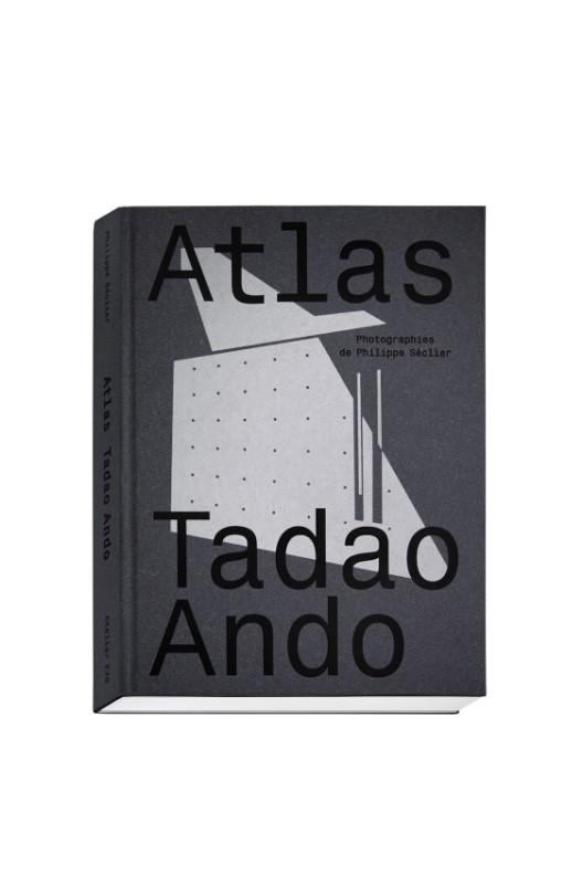 ATLAS TADAO ANDO / PHILIPPE SÉCLIER