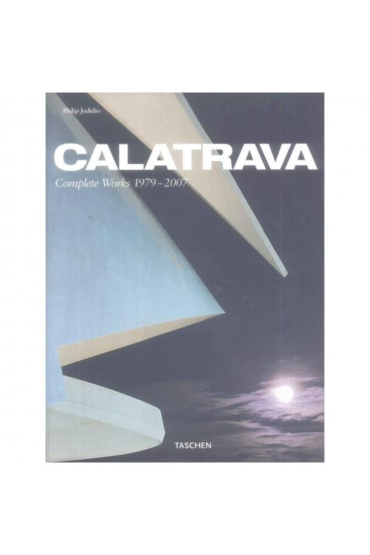 Calatrava - Complete Works 1979-2007