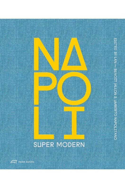 Napoli Super Modern / LAN