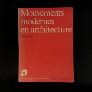 Mouvements modernes et architecture / Charles Jencks