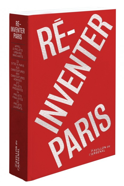 Réinventer Paris. APPEL À PROJETS URBAINS INNOVANTS