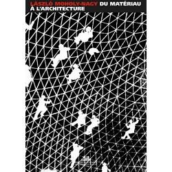 Làszlo Moholy-Nagy Du matériau à l'architecture