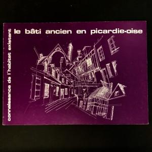 La bâti ancien en Picardie-Oise