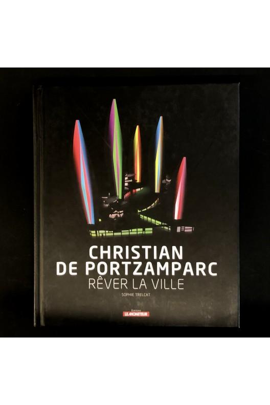 Christian de Portzamparc - rêver la ville / dédicacé