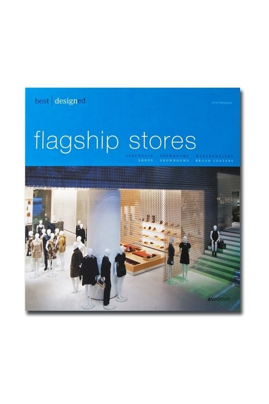Flagship Stores / shops, showrooms, brand centers