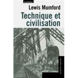 Technique et civilisation. Lewis Mumford