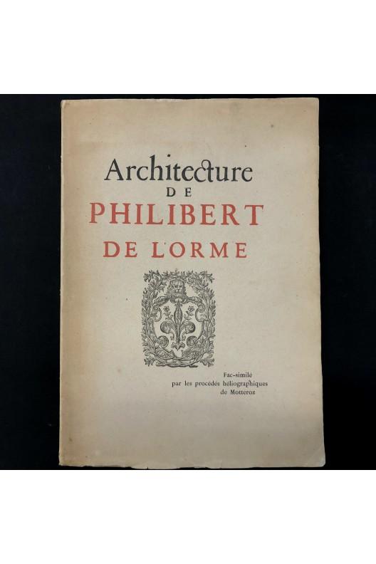 Philibert de l'orme / Fac-similé / Nizet / 1894
