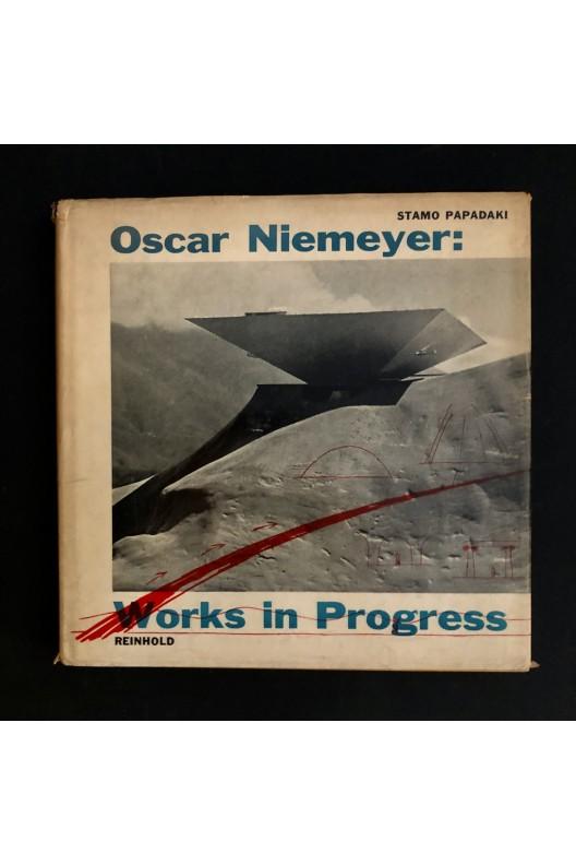 Oscar Niemeyer / works in progress