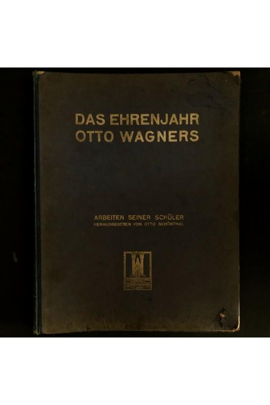 Das Ehrenjahr Otto Wagners / 1912