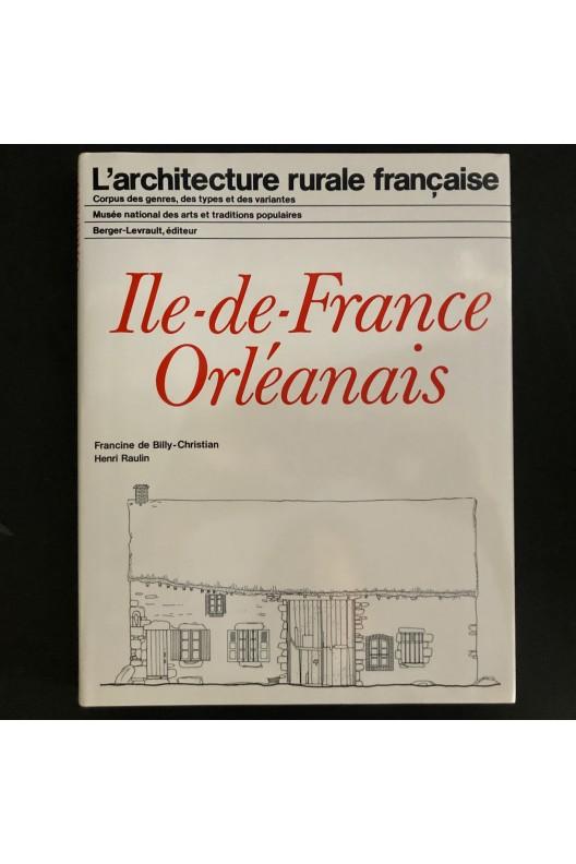 Ile-de-France, Orléanais / architecture rurale