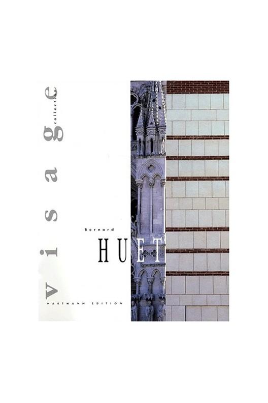 Bernard Huet - architecte, urbaniste