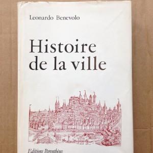 Histoire de la ville. Benevolo