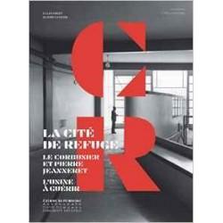 La cité refuge. Le Corbusier