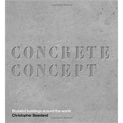 Concrete Concept - Brutalist Buildings Around the World