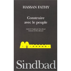 Construire avec le peuple - Histoire d'un village d'Egypte, Gourna ...