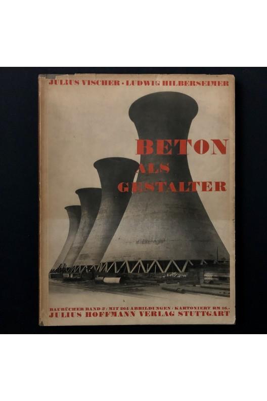 Hilberseimer / Beton als gestalter / 1928