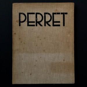 PERRET / L'ARCHITECTURE D'AUJOURD'UI 1932 / SIGNÉ