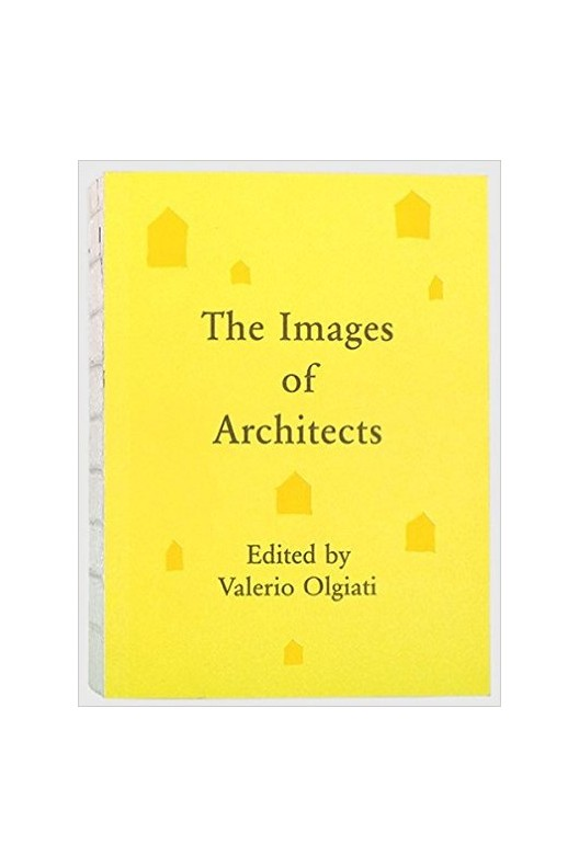 The images of architects : [44 collections by unique architects]