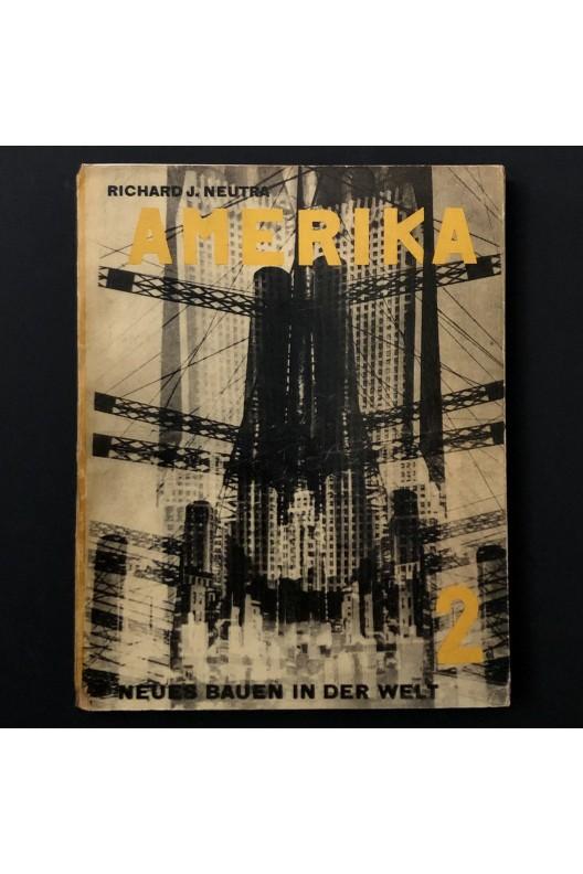 AMERIKA / Richard Neutra / El Lissitsky / 1930