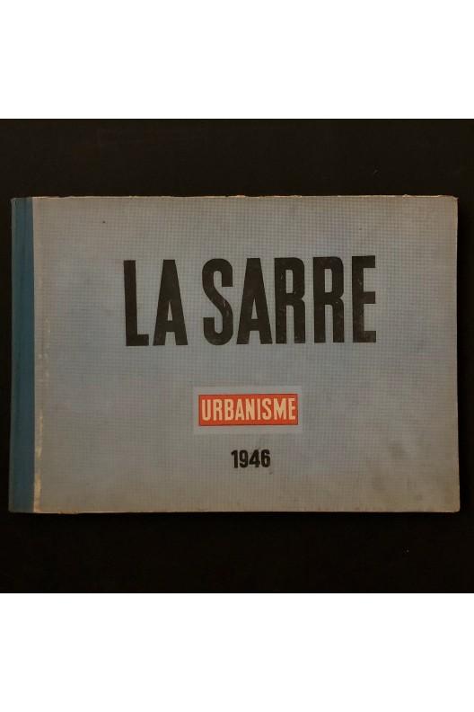 LA SARRE Urbanisme 1947
