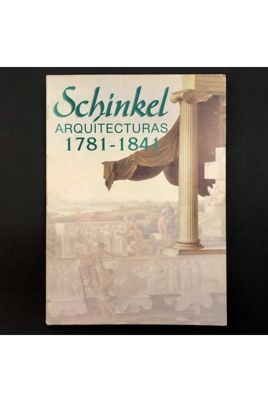 SCHINKEL ARQUITECTURAS 1781-1841