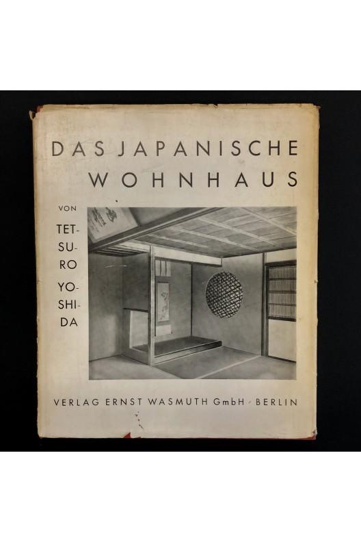 Das japanische wohnhaus / Tetsuro Yoshida / 1935