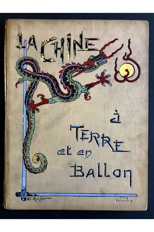 La Chine à terre et en Ballon / Berger-Levrault 1902