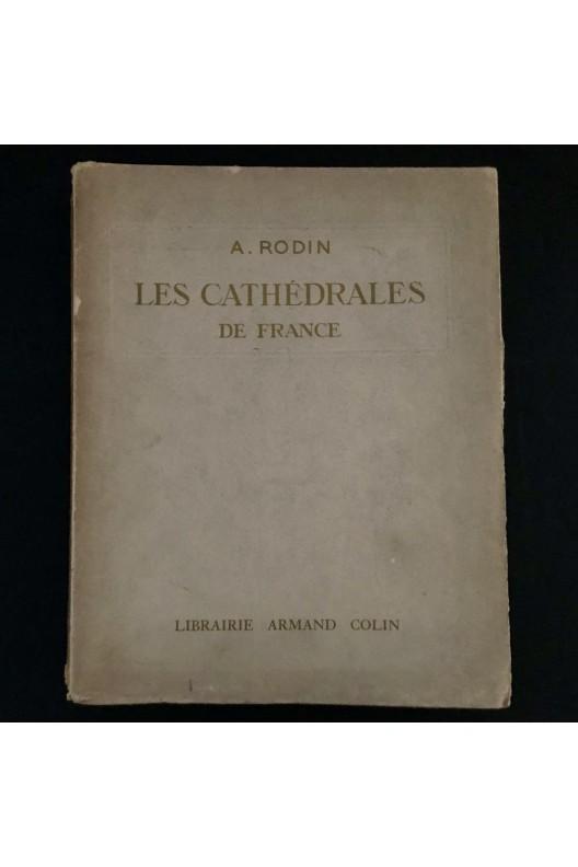 AUGUSTE RODIN / LES CATHÉDRALES DE FRANCE