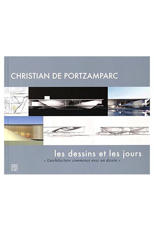 Christian de Portzamparc : Les dessins et les jours