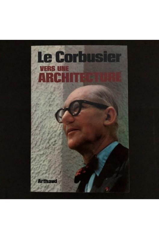 vers une architecture / le Corbusier