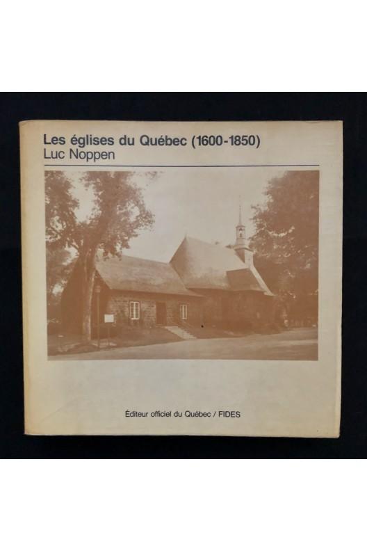 Les églises du Québec 1600-1850