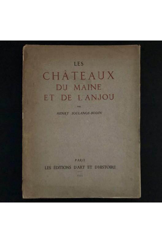 LES CHÂTEAUX DU MAINE ET DE L'ANJOU