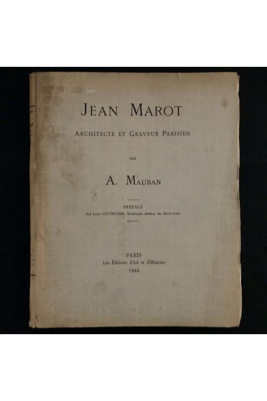 Jean Marot architecte et graveur parisien