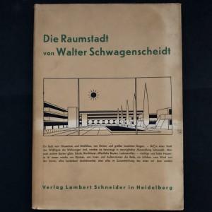 Die raumstadt von Walter Schwagenscheidt