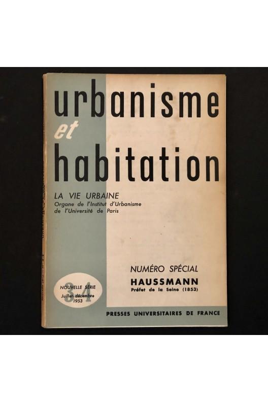 Numéro spécial Haussmann  d'Urbanisme et habitation / 1953