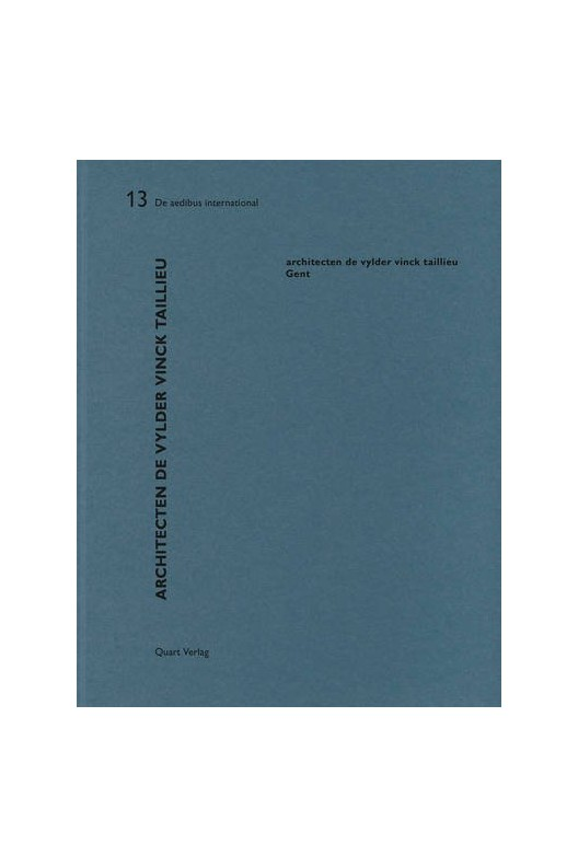 Architecten De Vylder Vinck Taillieu - De Aedibus International