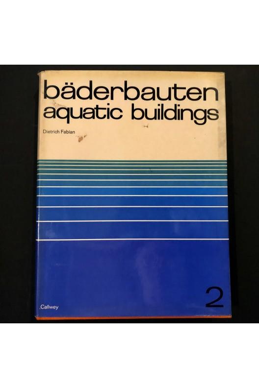 Aquatic buildings / 1970