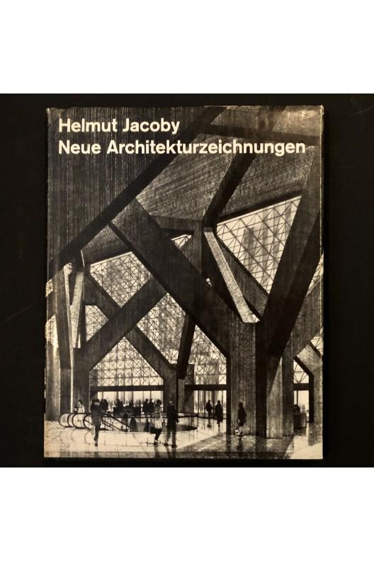 Helmut Jacoby / neue architektuzeichnungen