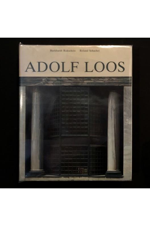 La vie et l'oeuvre de Adolf Loos