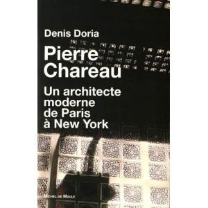 Pierre Chareau Un architecte moderne de Paris à New York