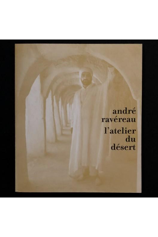 André Ravéreau - l'atelier du désert