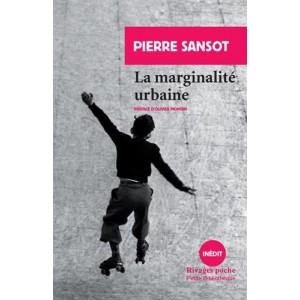 La marginalité urbaine. Pierre Sansot