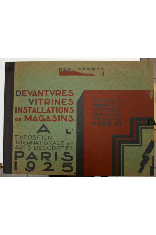 EXPOSITION 1925 René Herbst DEVANTURES VITRINES INSTALLATIONS DE MAGASINS