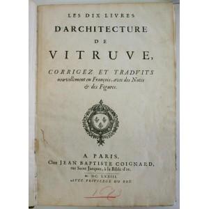 Les dix livres d'architecture de VITRUVE E/O française par Perrault 1673