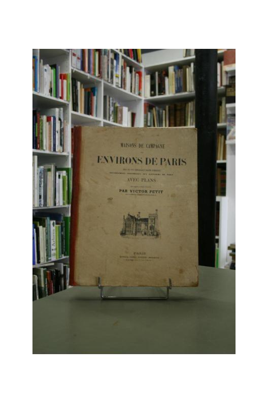 Maisons de campagne des environs de Paris