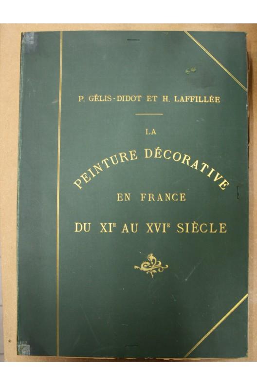 La peinture décorative en France du XIe au XVIe siècle