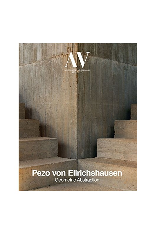 AV Monographs 199: Pezo Von Ellrichshausen - Geometric Abstraction